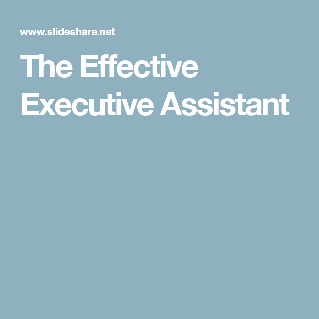 The Effective Executive Assistant  Good To Know