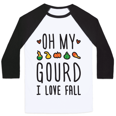 "Show off your love of fall with this funny fall design featuring the text ""Oh My Gourd I Love Fall"" with illustrations of cute gourds. Perfect for a fall lover, fall gifts, fall puns, autumn quotes, saying I love fall and showing off your fall love!"