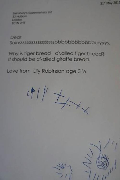 an exchange between a 3 year old and supermarket ~ why is tiger bread called tiger bread and not giraffe bread? ~ be sure to scroll down to read the response from the supermarket --it's great! ~ fun stuff & laughter