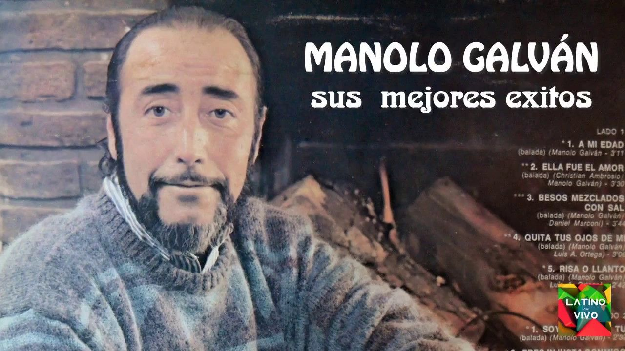Manolo Galvan Sus Mejores Exitos Manolo Galvan Exitos Mix Lo