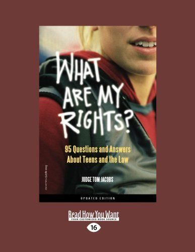 What are My Rights?: 95 Questions and Answers About Teens ...