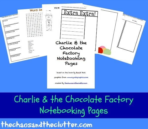 charlie the chocolate factory notebooking printables chocolate  charlie the chocolate factory notebooking printables