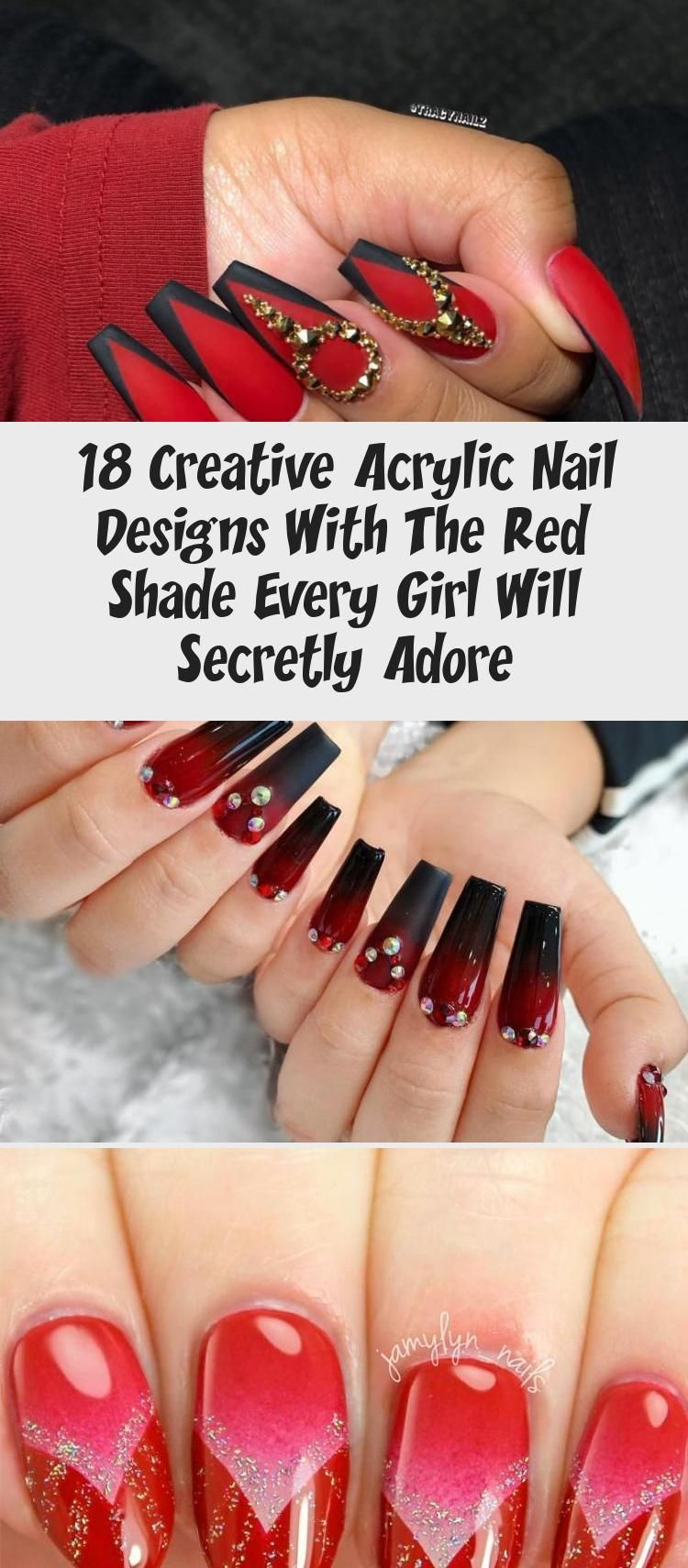 Photo of 18 Creative Acrylic Nail Designs With The Red Shade Every Girl Will Secretly Adore