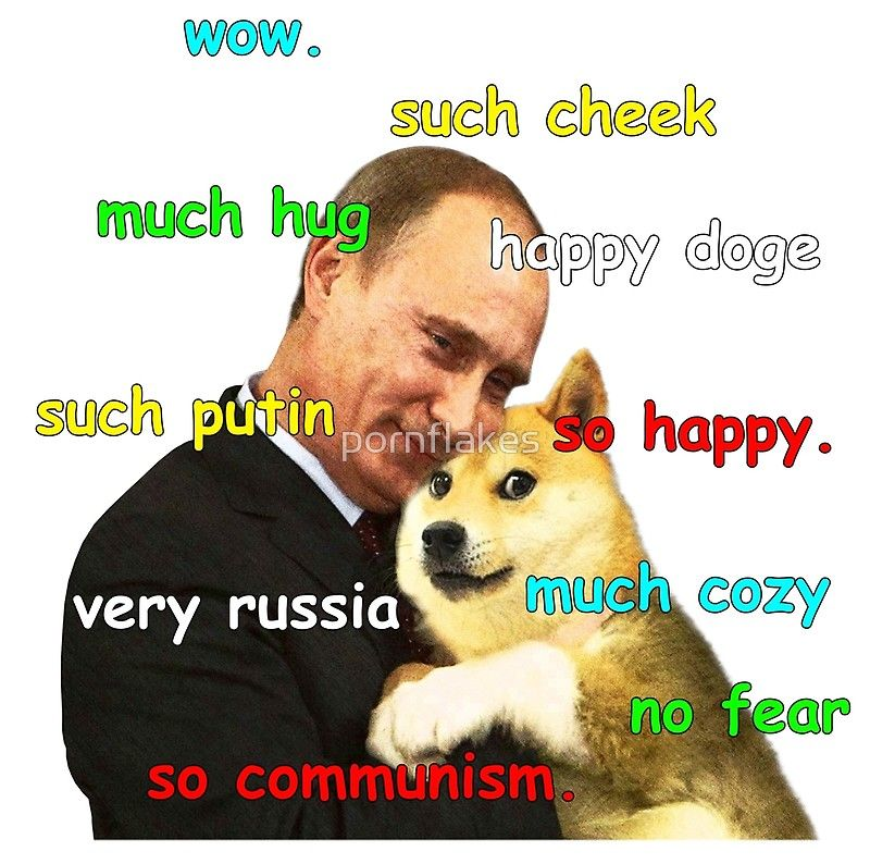 Putin Doge By Pornflakes Redbubble In 2020 Classic Memes Vine Memes Funny Clips