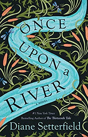 Download Pdf Epub Once Upon A River A Novel By Diane