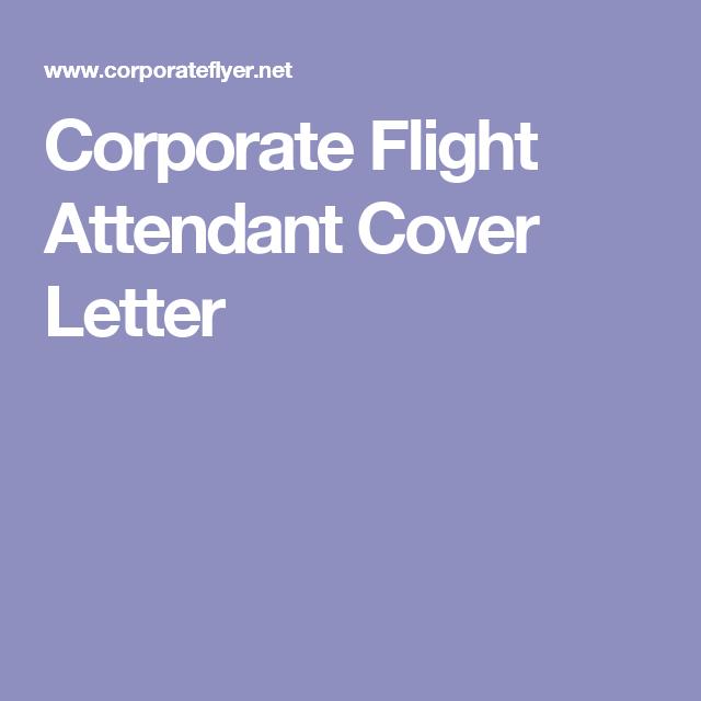 Corporate Flight Attendant Cover Letter  Take