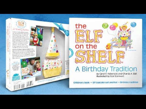 The Elf on the Shelf A Birthday Tradition Broadcast Spot