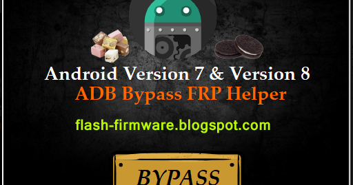 DownloadADB FRP Bypass Tool Feature: Android v 7 & 8 All Frp