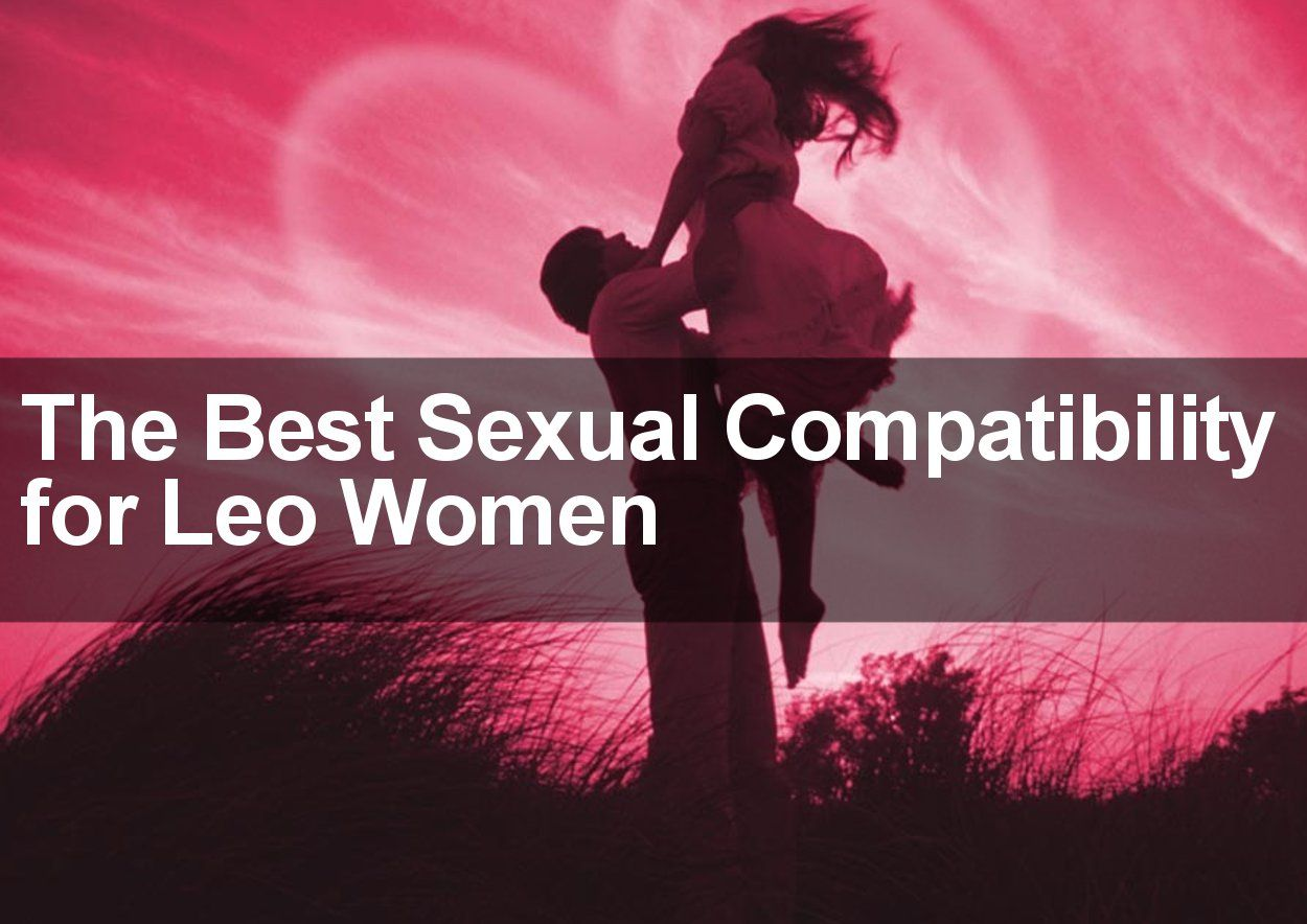 Best love match for leo woman