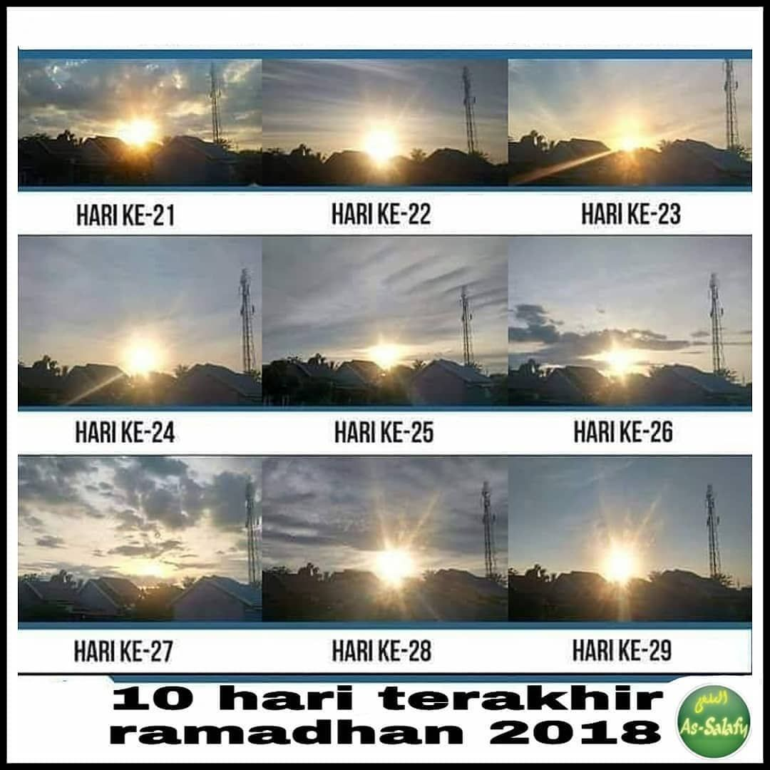 10 Terakhir Ramadhan Ramadhan2019 Ramadhon Ramadhan 10