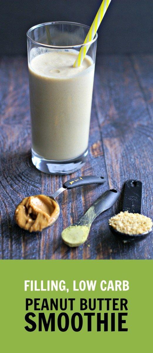 Filling Low Carb Peanut Butter Smoothie This Filling Low Carb Peanut Butter Smoothie recipe is from My Life Cookbook.com. http://livedan330.com/2016/02/09/filling-low-carb-peanut-butter-smoothie/