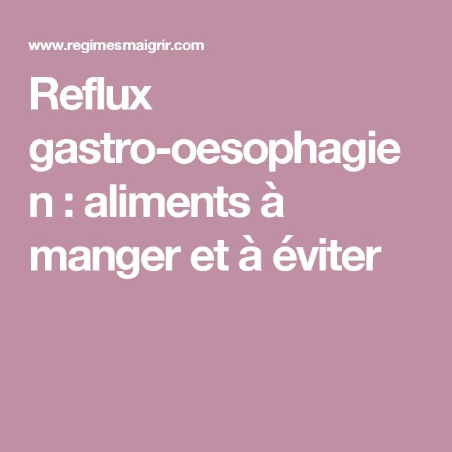 reflux gastro oesophagien que manger