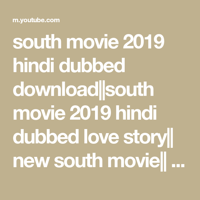 new south love story movie in hindi download