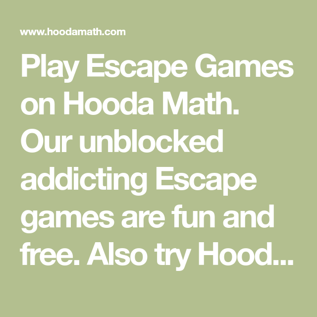 Play Escape Games On Hooda Math Our Unblocked Addicting Escape