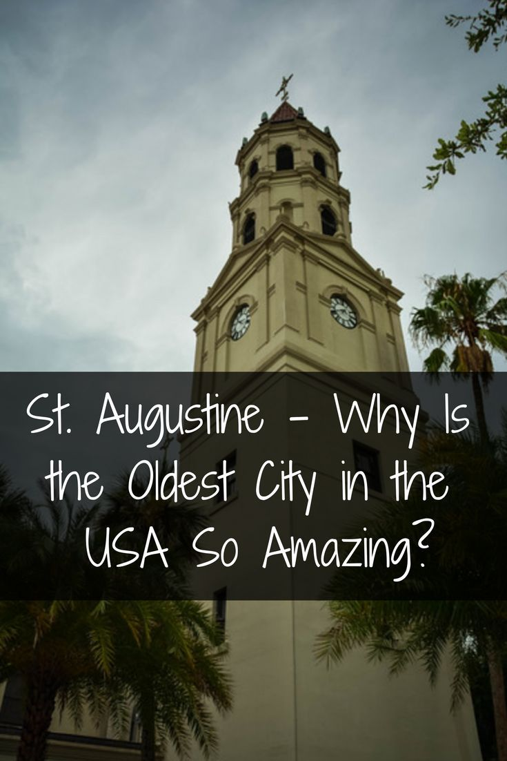 St Augustine Why Is The Oldest City In The USA So Amazing - Oldest museums in usa