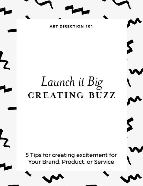 5 tips for creating exciting for your new brand, product, or service.