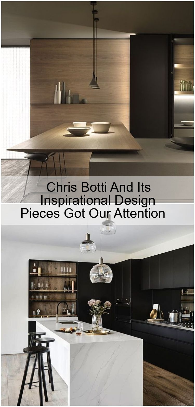 Chris Botti And Its Inspirational Design Pieces Got Our
