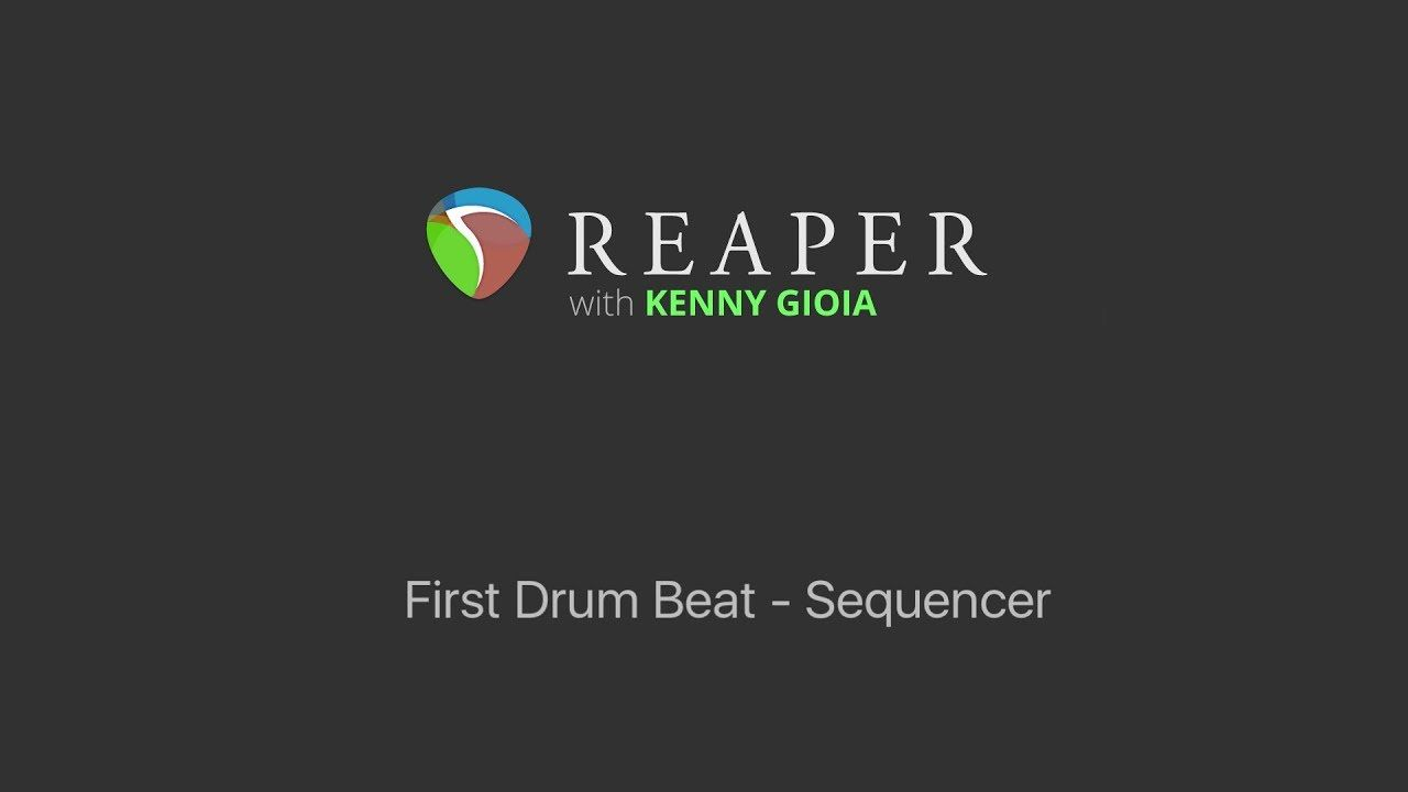 First Drum Beat In Reaper Sequencer Folder Organization Cockos Reaper Audio In