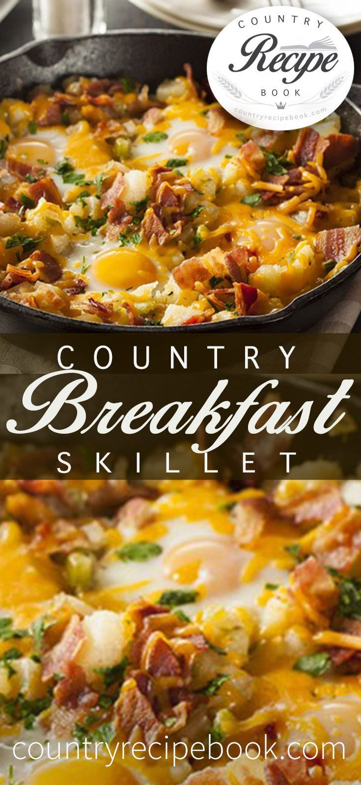 Country Breakfast Skillet - Country Recipe Book #skilletrecipes