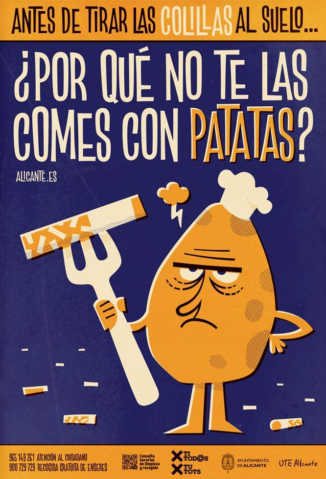 Campaña concienciación ciudadana Alicante limpia. Antes de tirar las colillas al suelo... ¿Por qué no te las comes con patatas? por Pablo Lacruz