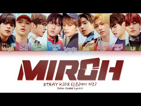 Stray Kids - MIROH (Color Coded Lyrics Eng/Rom/Han/가사)