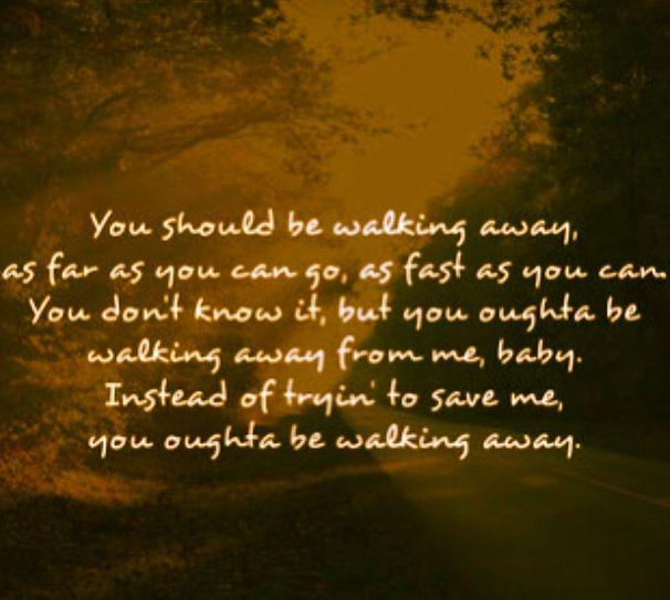 Jason Aldean Walking Away Love Him Country Lyrics Quotes Jason Aldean Lyrics Country Music Lyrics