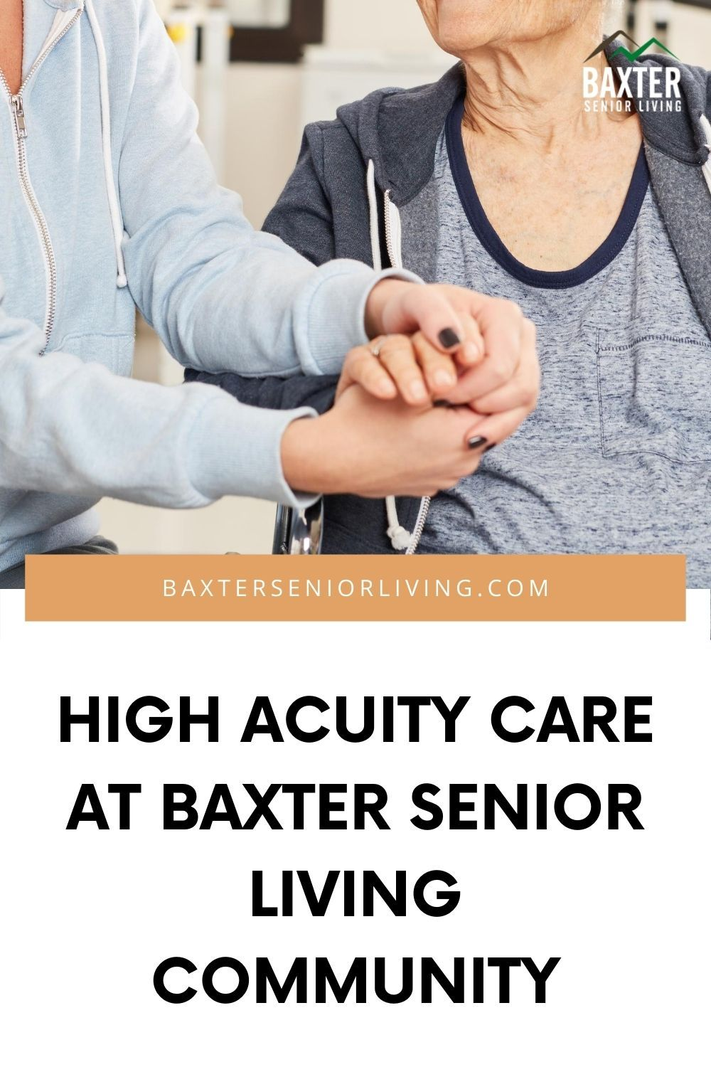 High Acuity Care at Baxter Senior Living Community in 2020