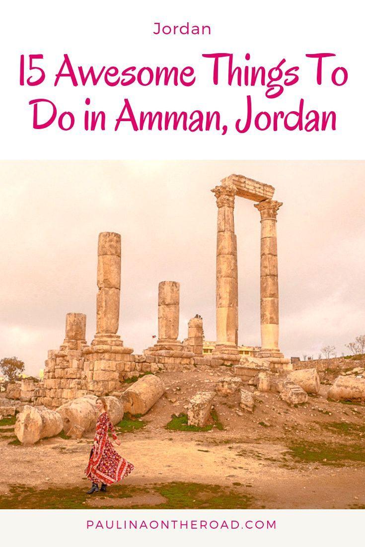 15 Cool Things To Do in Amman, Jordan #ammanjordan