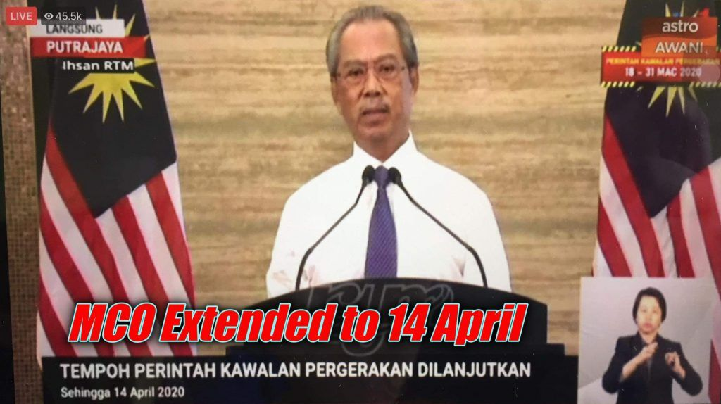 Malaysia Movement Control Orders extended to 14 April 2020