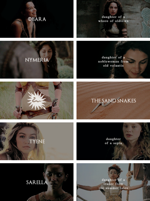 the sand snakes and their mothers #asoiaf