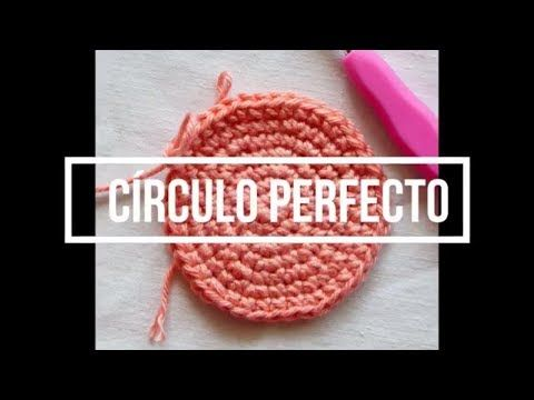Clase Básica 5 - Círculo perfecto a crochet (Curso para ...