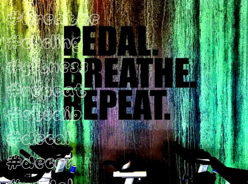 #breathe #cycling #fitness #repeat #studio #decal #decor #pedal #bike #home #spin #wall #etsy #gymSp...