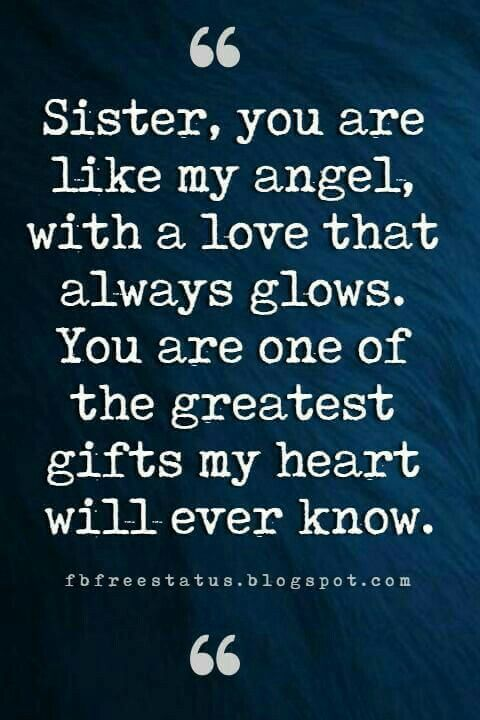 I Love You Sister And Quotes Happy Birthday Sister Quotes Little Sister Quotes Awesome Sister Quotes