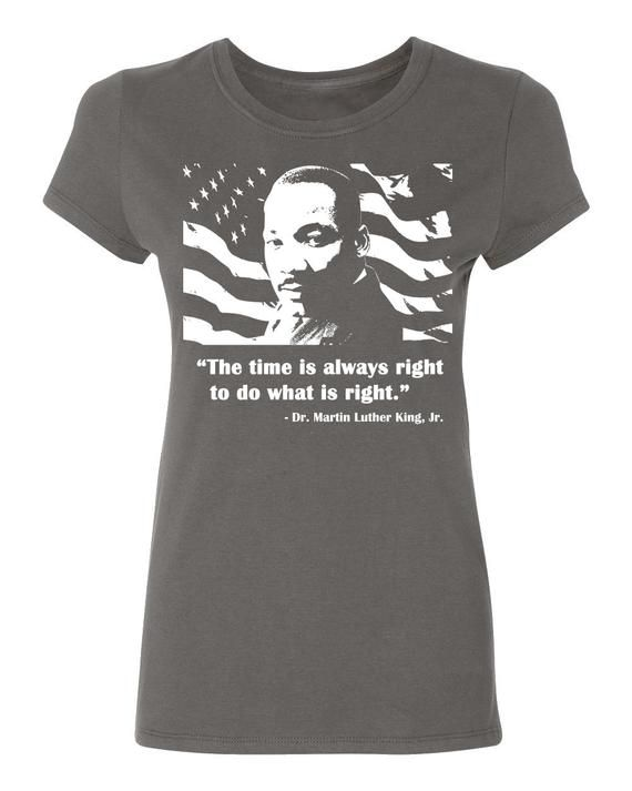 ON SALE - Do What is Right MLK Jr Inspirational Quote - Ladies' T-shirt