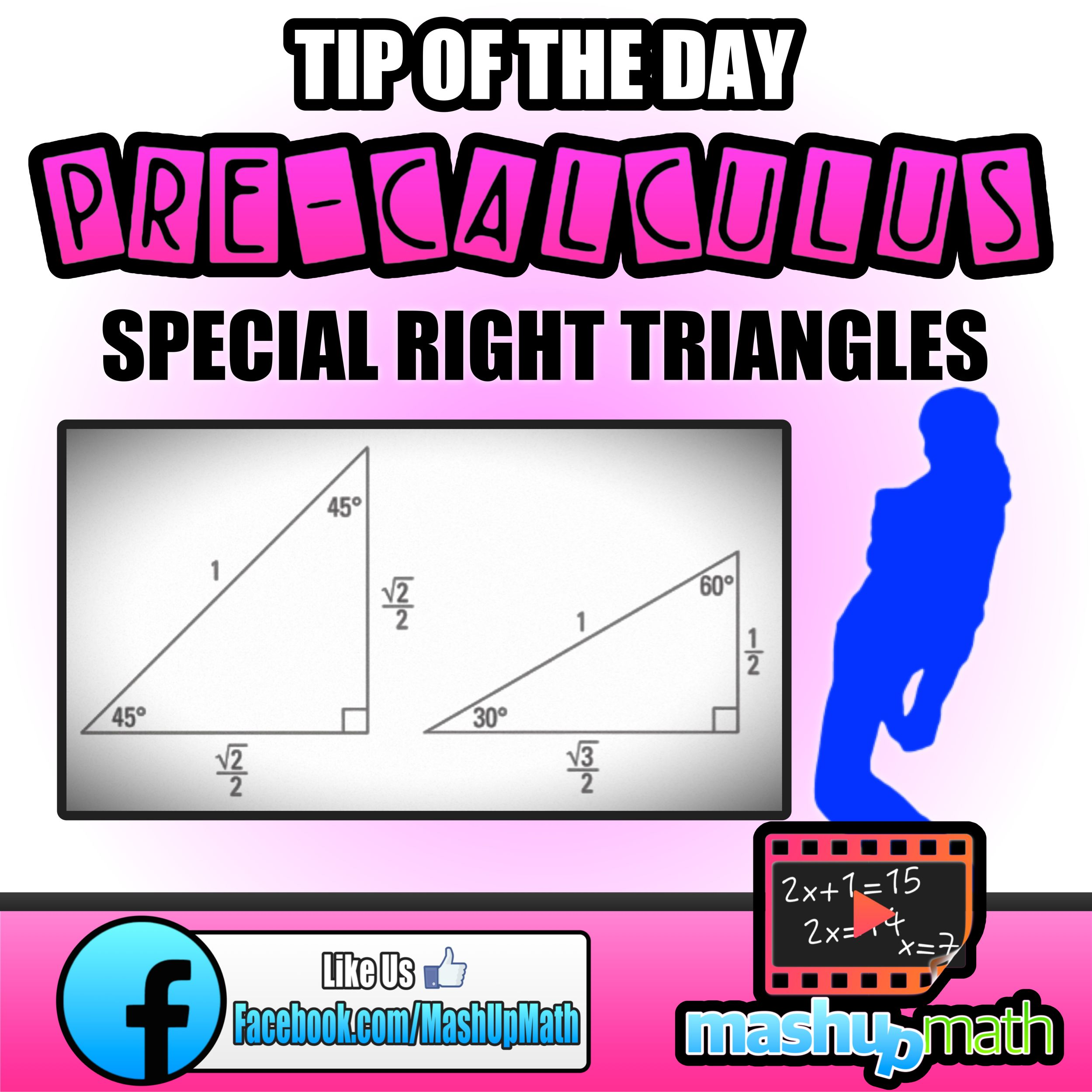 Do You Know The Special Right Triangles