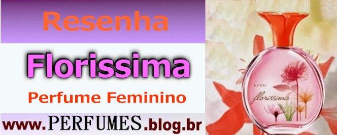 (Resenha de Perfumes) Avon Florissima Feminino Preço  http://perfumes.blog.br/resenha-de-perfumes-avon-florissima-feminino-preco