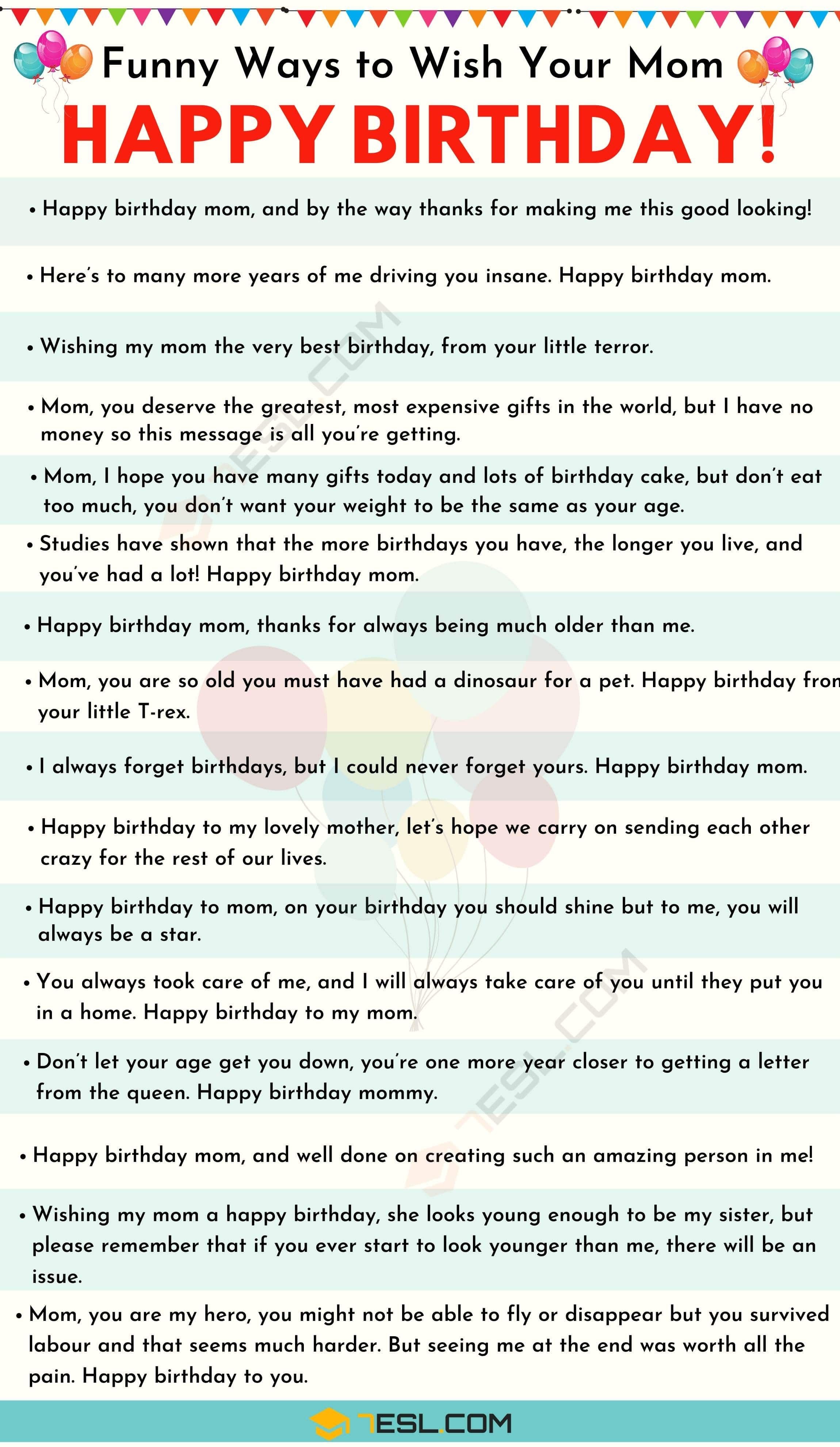 Happy Birthday Mom 35 Sweet And Funny Birthday Wishes For Mom 7esl Birthday Wishes For Mom Birthday Wishes Funny Happy Birthday Wishes Quotes