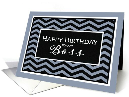 Pin by barbara schreiber on corporate greeting cards for all happy birthday to our boss from groupbusiness birthday card chevron card personalize any greeting card for no additional cost reheart Gallery