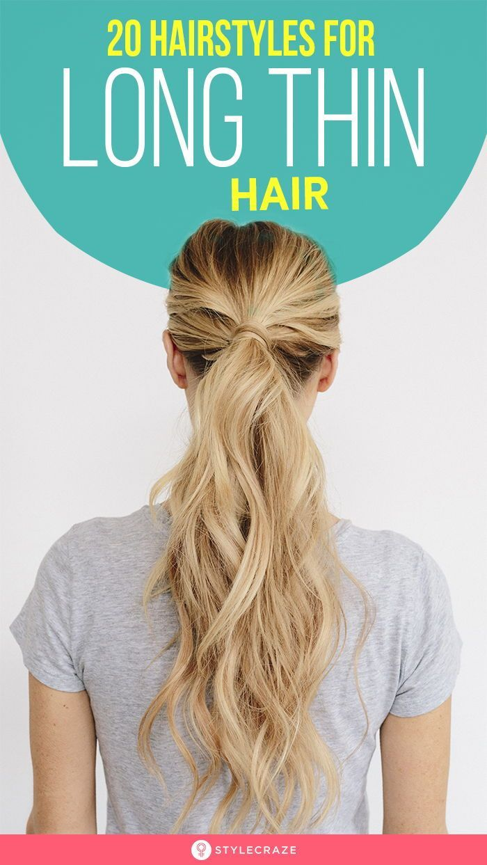 20 Terrific Hairstyles For Long Thin Hair in 2020 | Long thin hair, Long fine hair, Hairstyles for thin hair