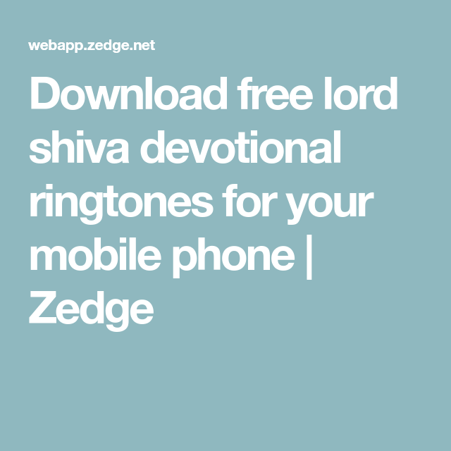 Download Free Lord Shiva Devotional Ringtones For Your Mobile