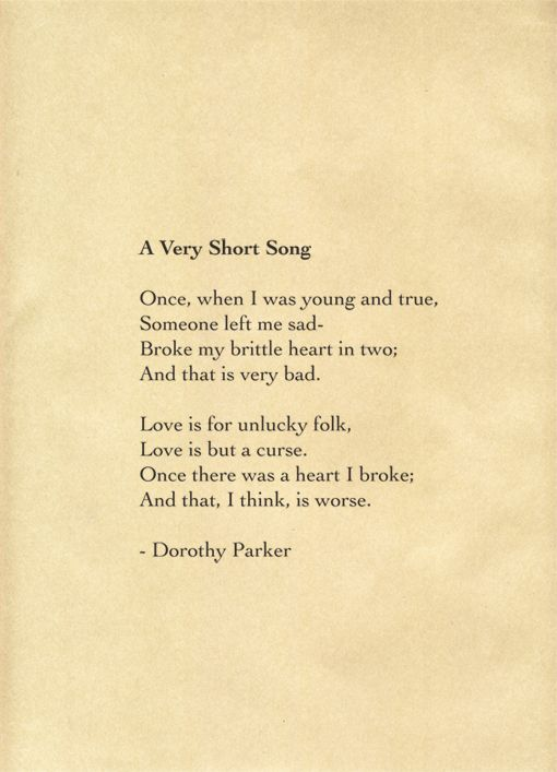 A Very Short Song By Dorothy Parker Who Was Jersey Girl We Might Add