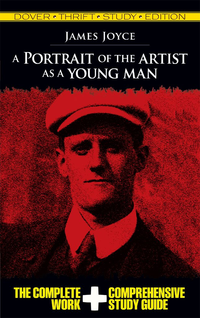 A Portrait Of The Artist As A Young Man Thrift Study Edition By James Joyce Includes The Unabridged Text Of Joyce S Cla James Joyce Books James Joyce Portrait