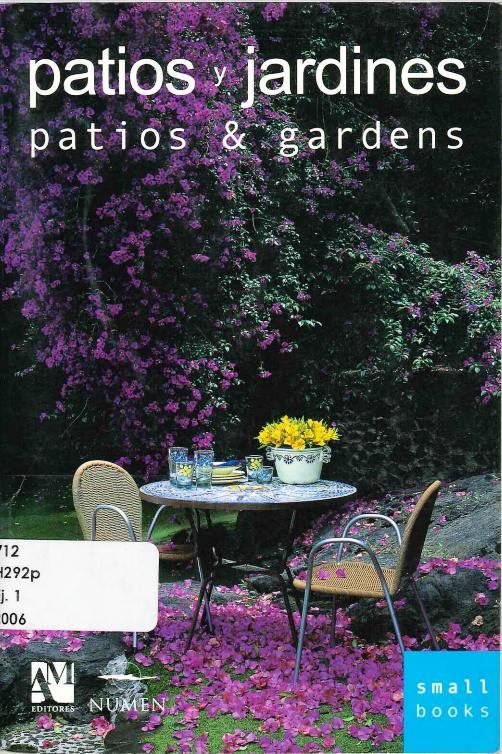 Fernando de, Haro. Patios y jardines: patios y gardens.  1ª ed.  Barcelona :2006, Editorial Gustavo Gili. ISBN 978-99923-943-5-9. Disponible en la Biblioteca de Ingeniería y Ciencias Aplicadas. (Primer nivel EBLE)