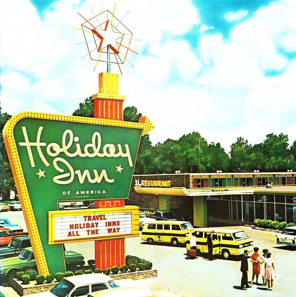 History Of Holiday Inn Holiday Inn Childhood Holiday