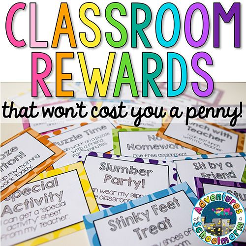 Classroom Rewards That Won't Cost You A Penny!