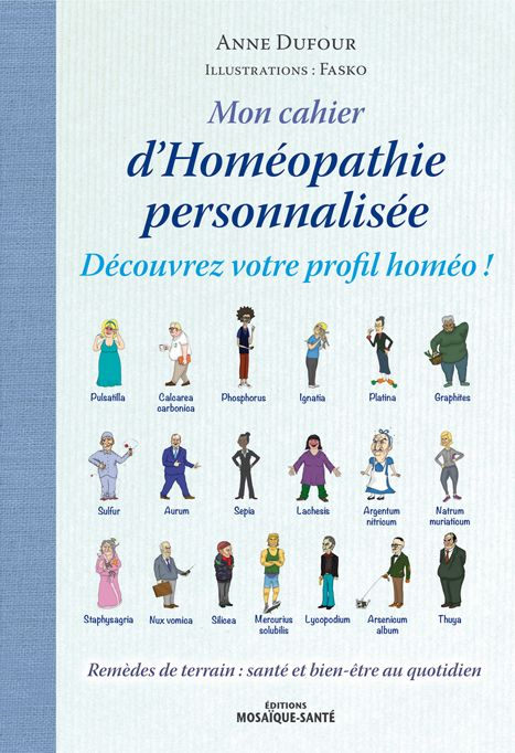Mon Cahier D Homeopathie Personnalisee Decouvrez Votre Profil Homeo Remedes De Terrain Sante Et Bien Etre Au Homeopathie Remede Homeopathique Mon Cahier