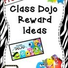 If you use Class Dojo, here is a freebie for you!  This is a page of reward ideas to match the number of points they have earned during the day.   ...
