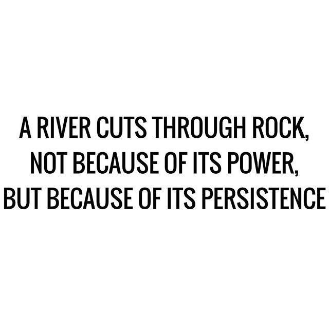 Persistance Motivation Justdoit With Images Persistence