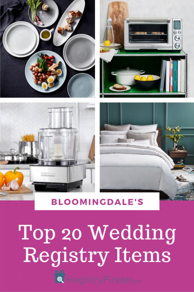 Bloomingdale S Top 20 Most Popular Wedding Registry Items Popular Wedding Registry Items Top Wedding Registry Items Top Wedding Registry Gifts
