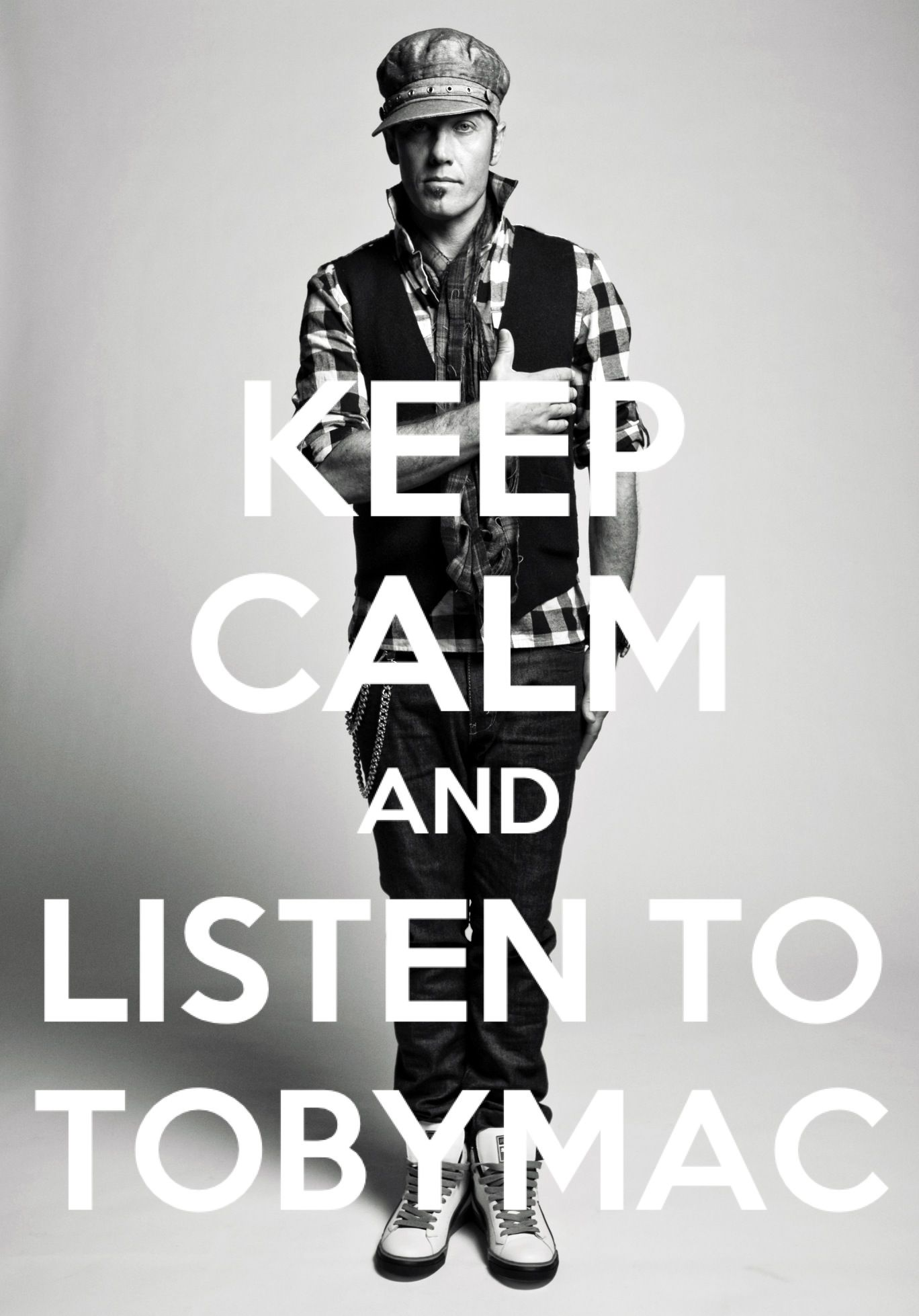 Keep Calm and Listen to TobyMac